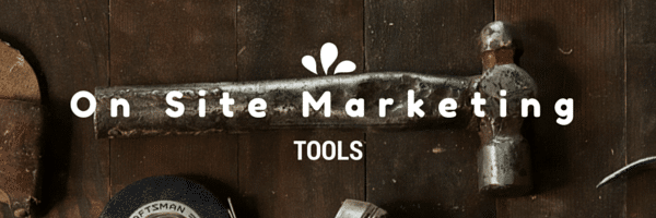 on-site-marketing-tools